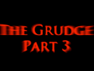 The Grudge 3 – Homemade
