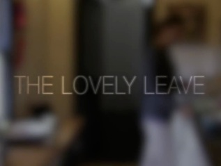 The Lovely Leave: Final second year BA Film production