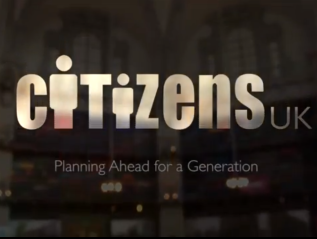 Citizens UK: Planning Ahead for a Generation