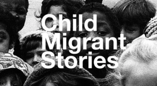 Voices Past and Present – Stories of Child Migration